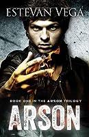 Arson (Arson #1)