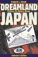 Dreamland Japan: Writings on Modern Manga