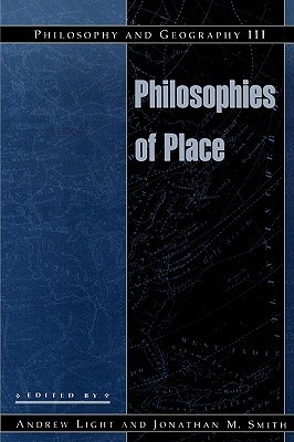 Philosophy and Geography III: Philosophies of Place