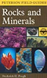 A Peterson Field Guide to Rocks and Minerals by Frederick H. Pough