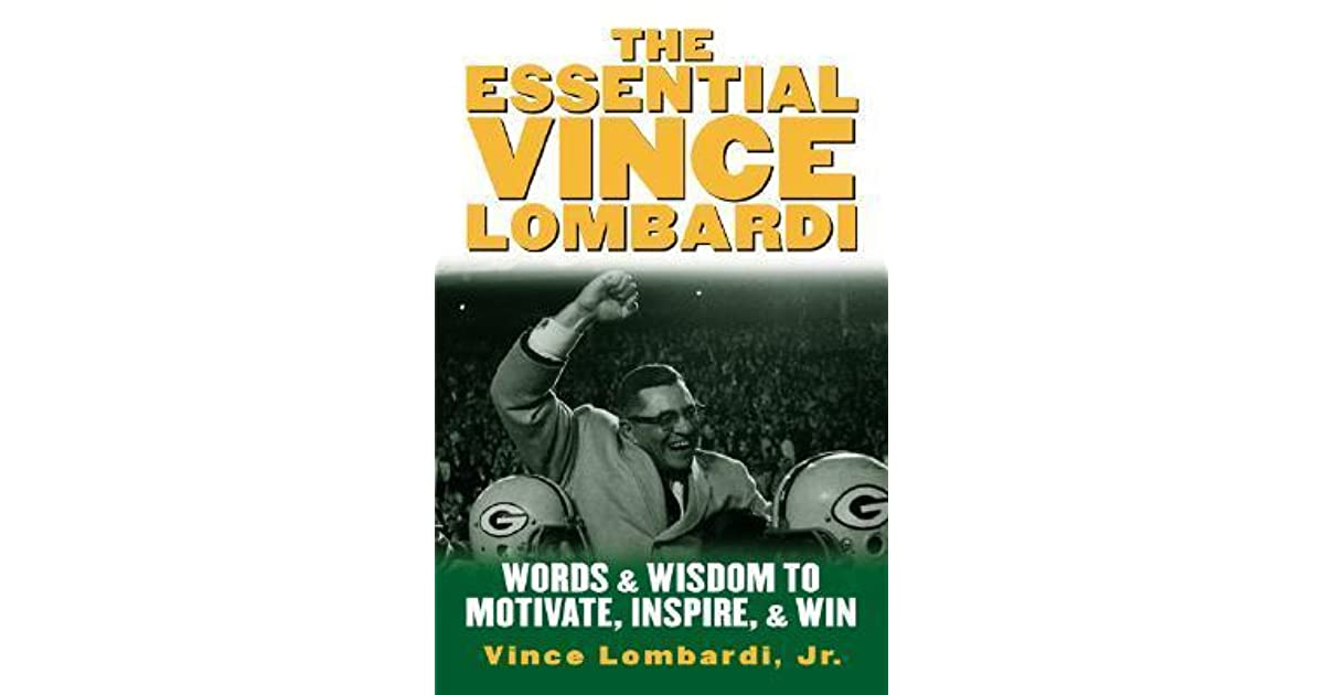 winning: play and coach vince lombardi essay Wwwlombardibroadwaycom producers' notes vince lombardi was a teacher, a coach, and a leader his philosophy to succeed emphasized teamwork, focus, discipline.
