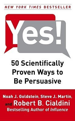 50 Scientifically Proven Ways to Be Persuasive