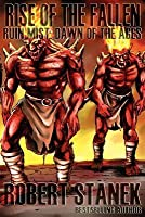 Rise of the Fallen (Ruin Mist: Dawn of the Ages, Book 1)