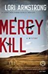 Mercy Kill (Mercy Gunderson Mystery, #2)
