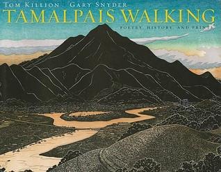 Tamalpais Walking (Cloth): Poetry, History, and Prints