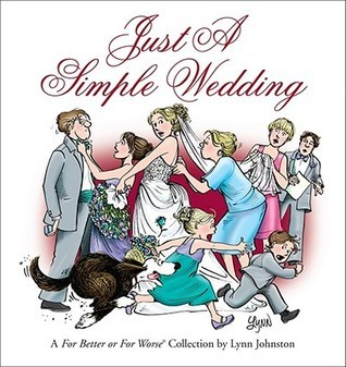Just a Simple Wedding: A For Better or For Worse Collection