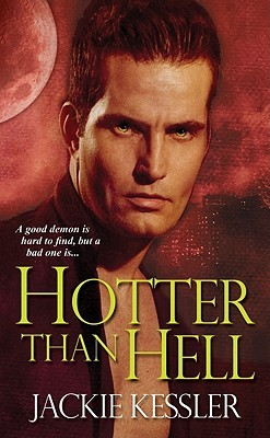 Hotter Than Hell Hell On Earth 3 By Jackie Kessler