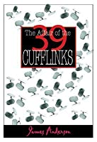The Affair of the 39 Cufflinks (Burford Family Mysteries, #3)