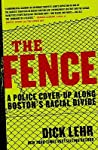 The Fence: A Police Cover-up Along Boston's Racial Divide