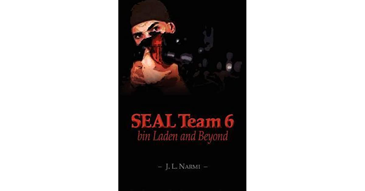 Seal Team 6, Bin Laden and Beyond: Bin Laden and Beyond by