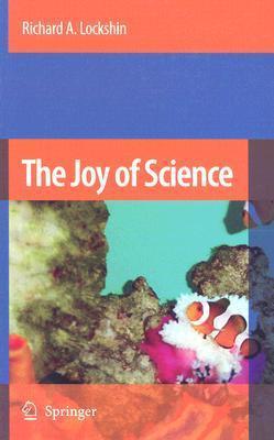 The Joy of Science An Examination