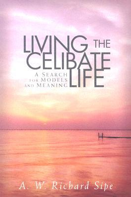 Living the Celibate Life: A Search for Models and Meaning