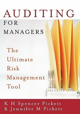 Auditing for Managers- The Ultimate Risk Management Tool