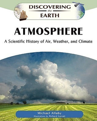 Atmosphere-a-scientific-history-of-air-weather-and-climate