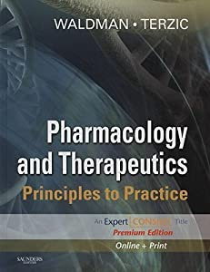 Pharmacology and Therapeutics: Principles to Practice, Expert Consult Premium Edition - Enhanced Online Features and Print