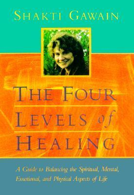 The Four Levels of Healing A Guide