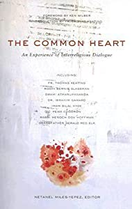 The Common Heart: An Experience Of Interreligious Dialogue