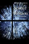 Science and Religion: A Critical Survey
