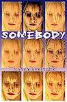 Somebody by Nancy Springer