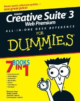 Adobe Creative Suite 3 Web Premium All-in-One Desk Reference for Dummies (I
