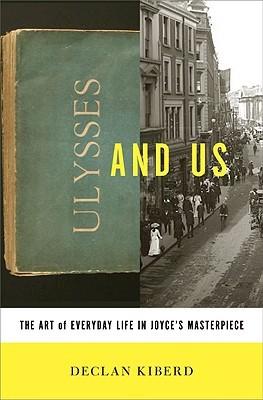 Ulysses and Us by Declan Kiberd