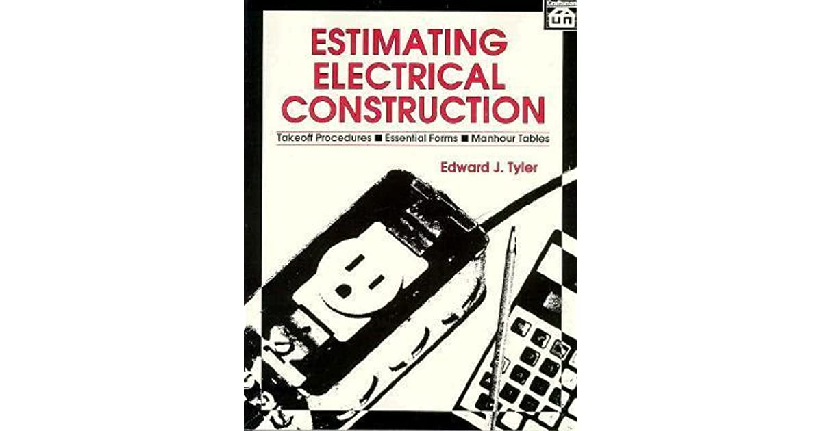 Estimating Electrical Construction by Edward J  Tyler
