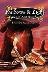 Shadows & Light: Tales of Lost Kingdoms