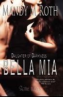 Bella MIA: Daughter of Darkness Book Three