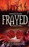 Frayed: A Madison Lark Adventure 1