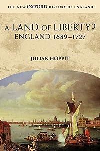 A Land of Liberty?  England 1689 - 1727
