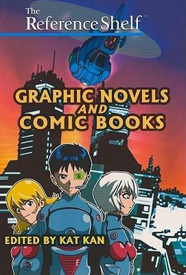 Graphic Novels and Comic Books