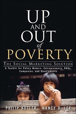 Up and Out of Poverty: The Social Marketing Solution