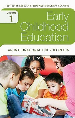 Early Childhood Education An International Encyclopedia, Volume 1-4