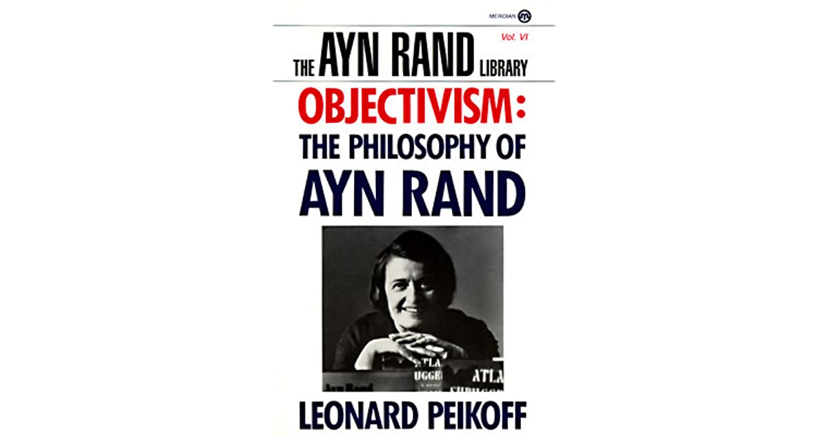 ayn rand and her philosophy of objectivism