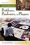 Encyclopedia of Pestilence, Pandemics, and Plagues 2 Volume Set