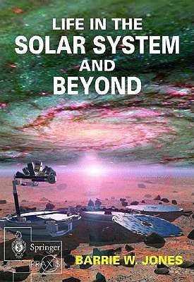 Life in the Solar System and Beyond