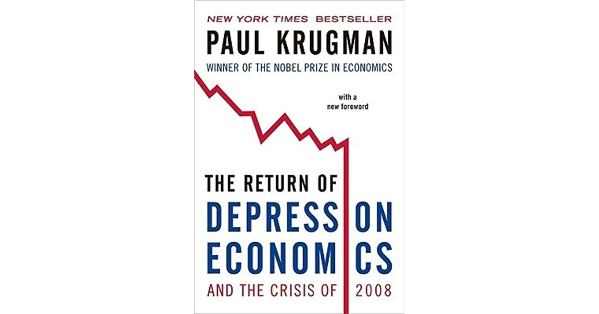 the return of depression economics and the crisis of 2008 Free online library: the return of depression economics and the crisis of 2008(book review) by parameters military and naval science books book reviews depression (mood disorder.