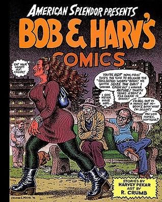 American Splendor Presents: Bob and Harv's Comics