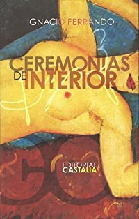 Ceremonias De Interior (Spanish Edition)