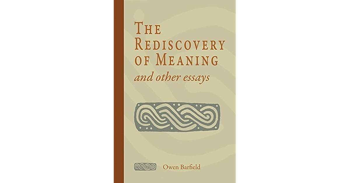 essay meaning other rediscovery Read book online now the rediscovery of meaning and other essays pdf free.