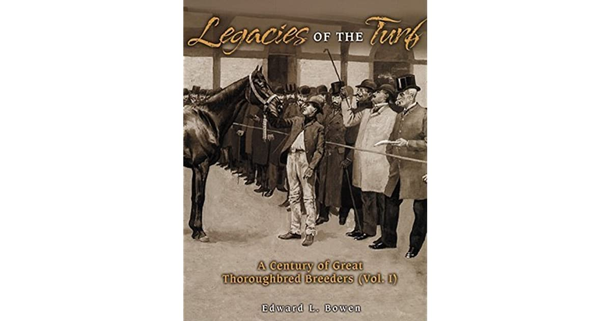 2. Legacies of the Turf: A Century of Great Thoroughbred Breeders
