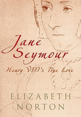 "Book cover of ""Jane Seymour"" by Elizabeth Norton"