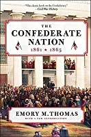 The Confederate Nation, 1861-1865