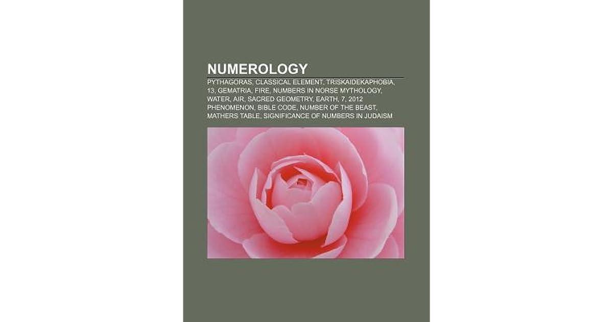 Numerology: Pythagoras, Classical Element, Triskaidekaphobia