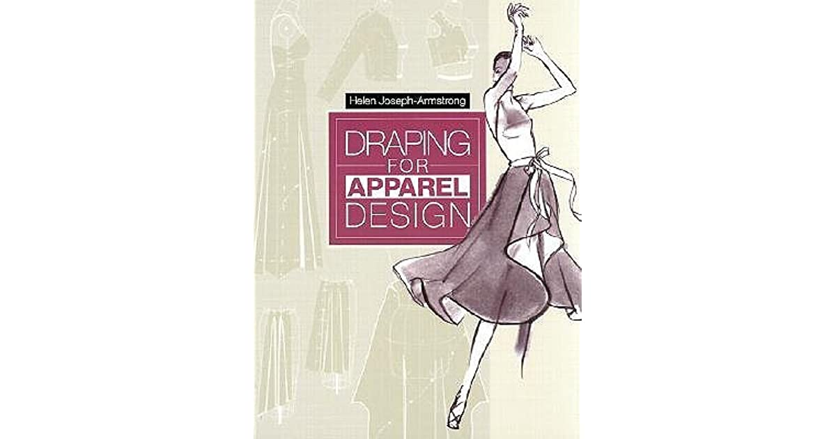 Draping For Apparel Design By Helen Joseph Armstrong