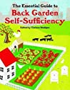 The Essential Guide To Back Garden Self Sufficiency