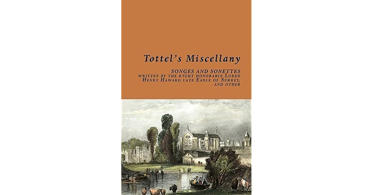 Tottel\'s Miscellany by Richard Tottel