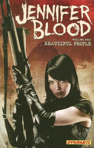 Jennifer Blood, Volume Two: Beautiful People