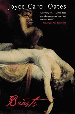 Beasts by Joyce Carol Oates