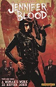 Jennifer Blood, Volume One: A Woman's Work is Never Done